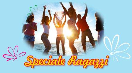 Speciale Ragazzi hotel Riccione